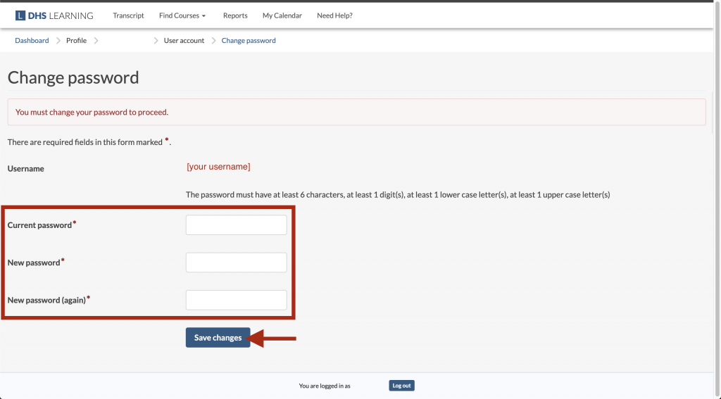 """The DHS Learning Change Password block, displaying the message, """"You must change your password to proceed"""", with the """"Current password"""", """"New password"""", """"New password (again)"""" fields and """"Save changes"""" button highlighted."""