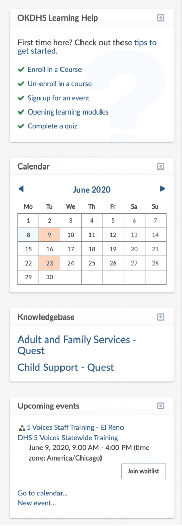 """Right-hand dashboard panel: OKDHS Learning Help block (including links to help articles), Calendar block (including several dates highlighted), Knowledgebase block (including links to Quest sites), and Upcoming events block, including an event with """"Join waitlist"""" button."""