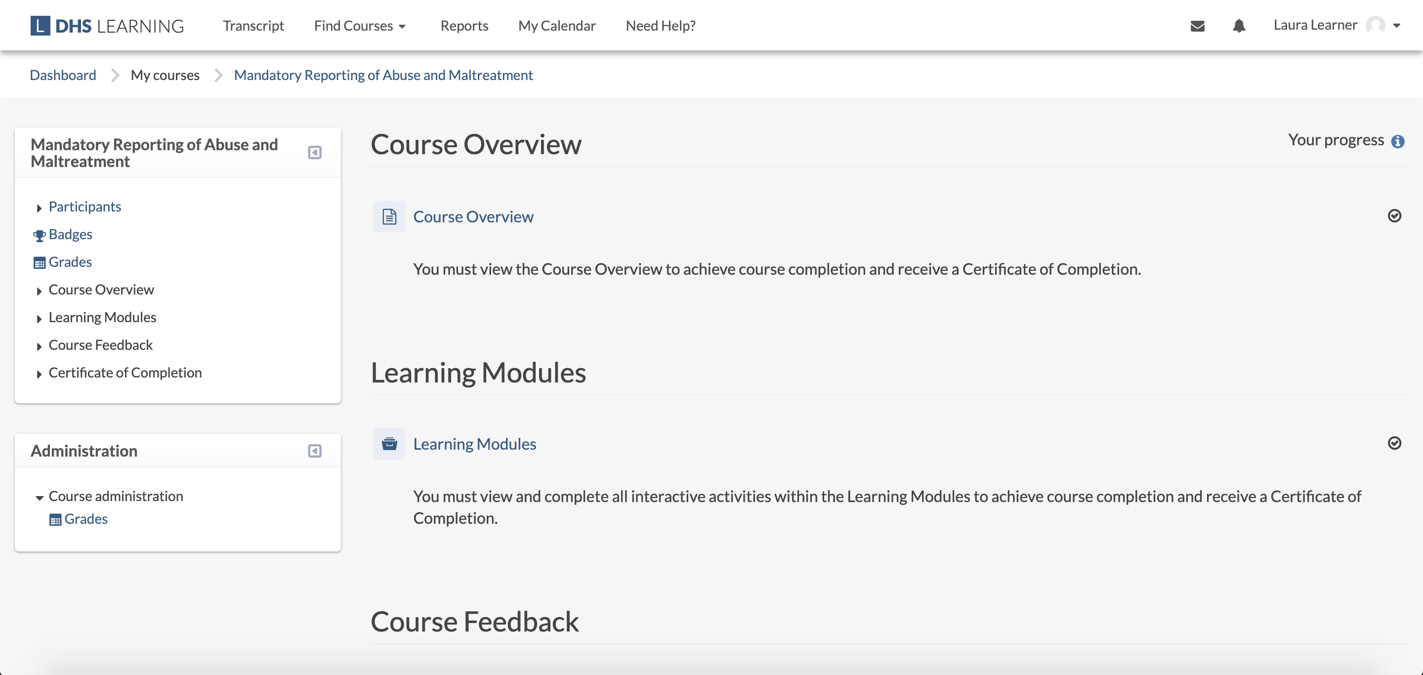 "Example course page, displaying two categories: ""Course Overview"" including a Resource activity, ""Learning Modules"" including a learning modules activity. Each activity displays a progress checkbox on the right-hand side. A course-specific Navigation block and Administration block are displayed on the left-hand side."
